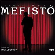 Mefisto - Audiokniha MP3
