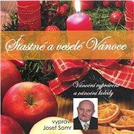 Šťastné a veselé Vánoce (Vánoční vyprávění a vánoční koledy) - Audiokniha MP3