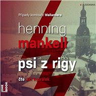 Psi z Rigy - Audiokniha MP3