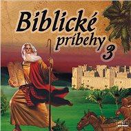 Biblické príbehy 3 - Audiokniha MP3
