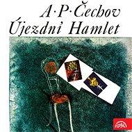 Újezdní Hamlet - Audiokniha MP3