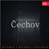 Divadlo, divadlo, divadlo Čechov - Audiokniha MP3