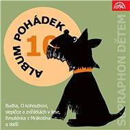 """Album pohádek """"Supraphon dětem"""" 10. (Budka, O kohoutkovi, slepičce a zvířátkách v lese, Rmuténka z M - Audiokniha MP3"""
