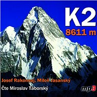 K2 8611 metrů - Audiokniha MP3