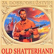 Old Shatterhand - Audiokniha MP3