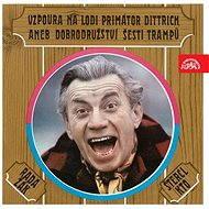 Audiokniha MP3 Dobrodružství šesti trampů /Rada, Žák - Audiokniha MP3