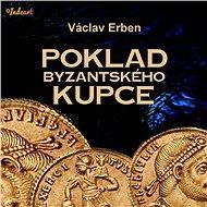 Poklad byzantského kupce - Audiokniha MP3