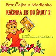 Kačenka jde do školy 2 - Audiokniha MP3
