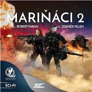 Mariňáci II. - Audiokniha MP3