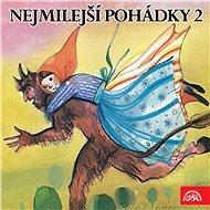 Nejmilejší pohádky 2 /Bohdanová,B., Postránecký,V. - Audiokniha MP3