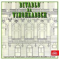 Významné inscenace Vinohradského divadla - Audiokniha MP3