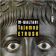Tajemný Etrusk - Audiokniha MP3