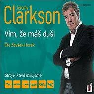 Vím, že máš duši - Jeremy Clarkson