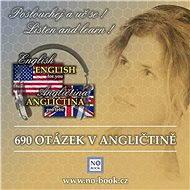 690 otázek v angličtině - Od začátečníků po středně pokročilé