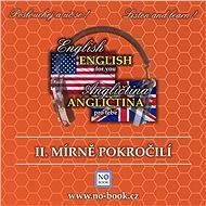 Angličtina pro tebe 2 - Mírně pokročilí - Audiokniha MP3