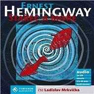 Stařec a moře - Audiokniha MP3