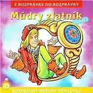 Múdry zlatník - Audiokniha MP3