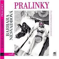 Pralinky - Audiokniha MP3