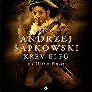 Zaklínač I - Krev elfů - Andrzej Sapkowski