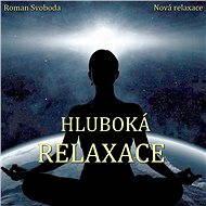 Hluboká relaxace - Audiokniha MP3