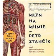 Mlýn na mumie - Audiokniha MP3