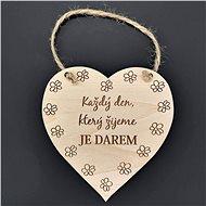 AMADEA Dřevěné srdce s nápisem Každý den, který žijeme.., masivní dřevo, 16 x 15 cm - Dekorace