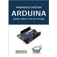 Arduino - Průvodce světem Arduina 2.vydání - Kniha