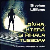 Dívka, která si říkala Tuesday - Audiokniha MP3