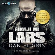 Říkají mi Lars - Audiokniha MP3