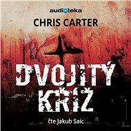 Dvojitý kříž - Audiokniha MP3
