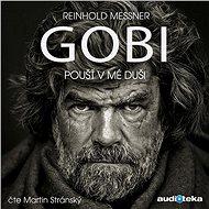 Gobi – Poušť v mé duši