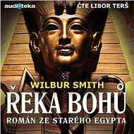 Řeka bohů I. - Román ze starého Egypta - Audiokniha MP3