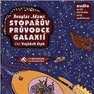 Stopařův průvodce Galaxií - Audiokniha MP3