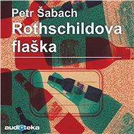 Rothschildova flaška - Audiokniha MP3