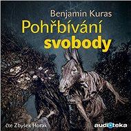 Audiokniha MP3 Pohřbívání svobody - Audiokniha MP3