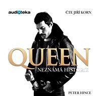 Queen – Neznámá historie - Audiokniha MP3