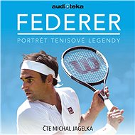 Federer – portrét tenisové legendy - Audiokniha MP3