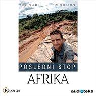 Poslední stop: Afrika - Audiokniha MP3