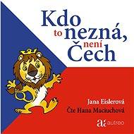 Kdo to nezná, není Čech - Audiokniha MP3