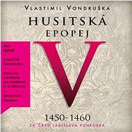Husitská epopej V - Za časů Ladislava Pohrobka - Audiokniha MP3
