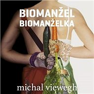 Biomanželka + Biomanžel