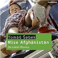 Mise Afghánistán - Audiokniha MP3