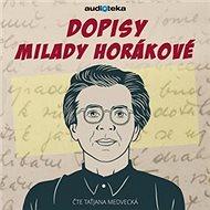 Dopisy Milady Horákovéz pankrácké cely smrti - Audiokniha MP3
