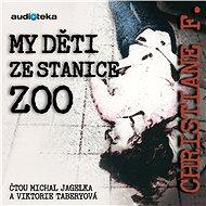 Audiokniha MP3 My děti ze stanice ZOO - Audiokniha MP3