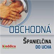 Obchodná španielčina do ucha - Audiokniha MP3