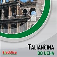 Taliančina do ucha - Audiokniha MP3