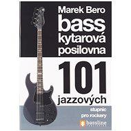 FRONTMAN Baskytarová posilovna 5 - 101 jazzových stupnic pro rockery ! - Kniha