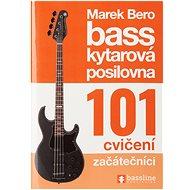 FRONTMAN Baskytarová posilovna 6 – 101 cvičení - začátečníci - Kniha
