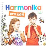 FRONTMAN Harmonika pro děti - Matěj Ptaszek - Kniha
