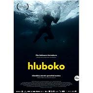 Hluboko - Film k online zhlédnutí